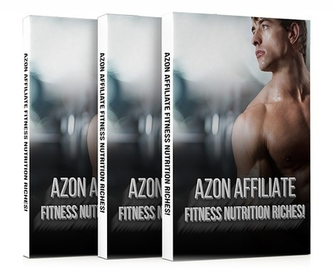 Azon Affiliate Fitness Nutrition Riches 2.0 Review - Frank Luu Reviews | Product Launch Review | Scoop.it