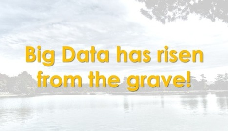 Big Data: 10 truths, 10 myths and 10 unwise things | Implications of Big Data | Scoop.it
