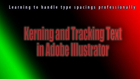 Kerning and Tracking Text in Adobe Illustrator | BHS Graphic Communications | Scoop.it