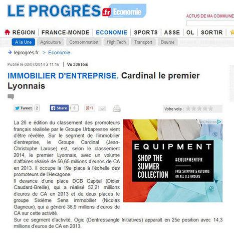 Presse - Le Progrès - Immobilier d'Entreprise : Le Groupe Cardinal premier Lyonnais   Jean Christophe Larose - Groupe Cardinal - Lyon   Jean Christophe Larose   Scoop.it