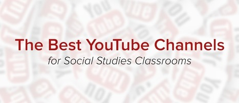 The Best YouTube Channels for Social Studies Classrooms | Imagine Easy Solutions | Edtech | Scoop.it
