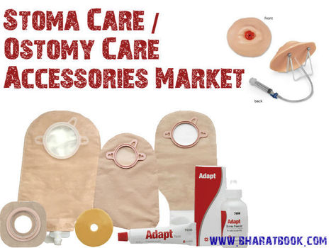 Stoma Care/Ostomy Care and Accessories Market | Pharmaceuticals - Healthcare and Travel-tourism | Scoop.it