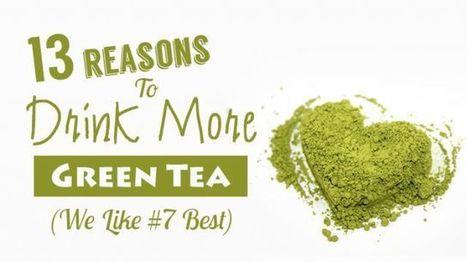 13 Reasons To Drink More Green Tea (We Like #7 Best)   Green Tea   Scoop.it