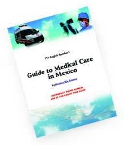 The English Speaker's Guide to Medical Care in Mexico | Medical Tourism News | Scoop.it
