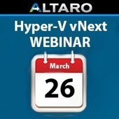 NEW Webinar: Upcoming features in Hyper-V vNext | Virtualization and Clouds | Scoop.it