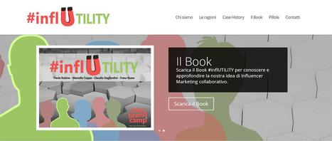 #inflUTILITY, il nuovo approccio all'Influencer Marketing. Intervista a Flavia Rubino | InTime - Social Media Magazine | Scoop.it