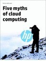 ITModelbook: Five Myths of Cloud Computing | Data Tools, Data Infrastructure and IT Infrastructure | Scoop.it