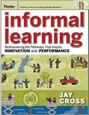 Informal Learning (en Google Books, un par de capìtulos liberados ) | LabTIC - Tecnología y Educación | Scoop.it