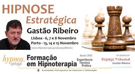 HYPNOS Portugal - Hipnose Estratégica com Gastão Ribeiro   Tudo sobre hipnose...   Scoop.it