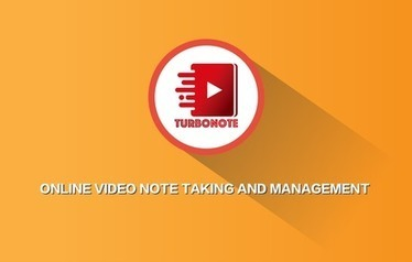 TurboNote | A online video note taking and bookmarking tool | technologies | Scoop.it