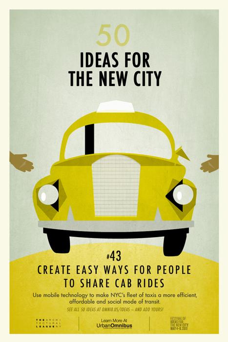 50 Ideas To Make Better Cities | Innovación cercana | Scoop.it