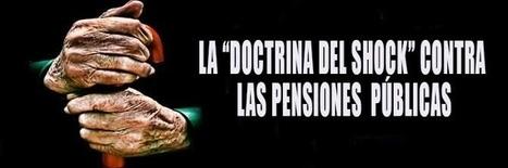 Pensiones públicas: ¿Un derecho y riqueza que pretenden malvender? | La R-Evolución de ARMAK | Scoop.it