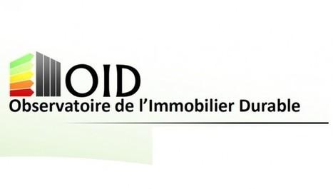 L'OID confirme l'efficacité  des rénovations entreprises dans le tertiaire depuis 2008 - Energie | Actualité immobilier d'entreprise | Scoop.it