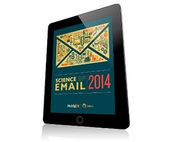 9 New Insights From the 2014 Science of Email Report | Everything Inbound | Scoop.it