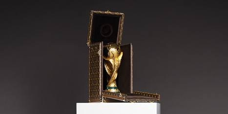 Louis Vuitton (se) fait la malle pour la Coupe du Monde | Luxury News | Scoop.it