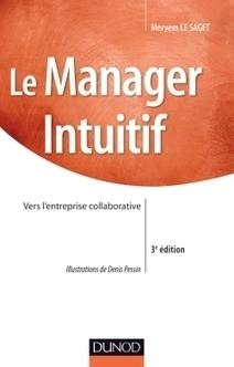 Pourquoi privilégier le management collaboratif ? - Interview de Meryem Le Saget | relationship within business | Scoop.it