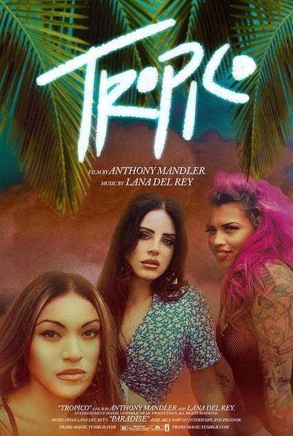 TROPICO - Coming Soon.   Lana Del Rey - Lizzy Grant   Scoop.it