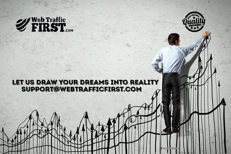 Draw your dreams into reality with a little help from us. | Web Traffic First | Scoop.it