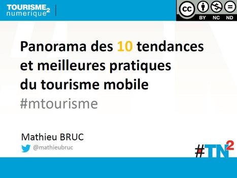 Panorama des 10 tendances et meilleures pratiques du tourisme mobile #mtourisme - Etourisme.info | Veille Etourisme de Lot Tourisme | Scoop.it