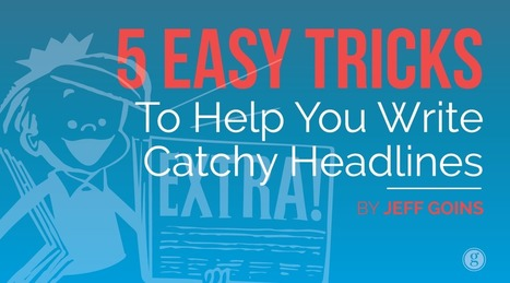 5 Easy Tricks to Write Catchy Headlines | Organizational Excellence | Scoop.it