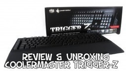 Review & Unboxing CoolerMaster Trigger-Z | PgunMan | Monhardware.fr | Scoop.it