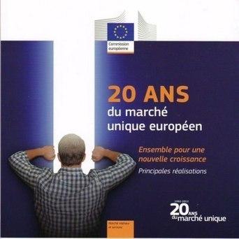 Le marché unique européen célèbre ses 20 ans dans la tourmente ... | Histoire de l'Union Européenne | Scoop.it