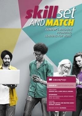 Skillset and match (Cedefop's magazine– September 2016 | Strategic Career Development | Scoop.it