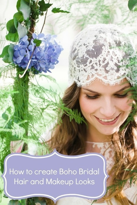 How to create Boho Bridal hair and makeup looks | Bridal Hair and Beauty | Scoop.it