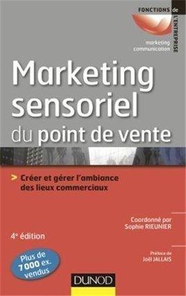 Marketing sensoriel du point de vente, 4ème édition… en vente ... | Design sonore | Scoop.it