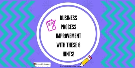 Business Process Improvement with These 6 Hints! | Policies, Procedures and Processes | Scoop.it