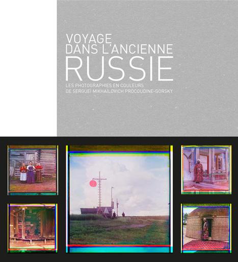 Il y a 100 ans, il photographiait en couleurs la Russie d'avant la révolution | Scoop Photography | Scoop.it