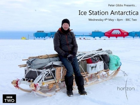 Documentary follows BBC's Peter Gibbs back to the ice - News - British Antarctic Survey | Antarctica | Scoop.it