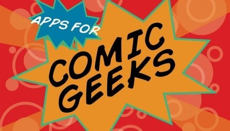 New AppList: Apps For Comic Geeks -- AppAdvice | APPY HOUR | Scoop.it