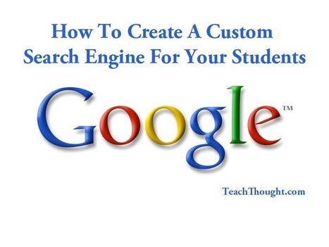 How To Create A Custom Search Engine For Your Students | A New Society, a new education! | Scoop.it