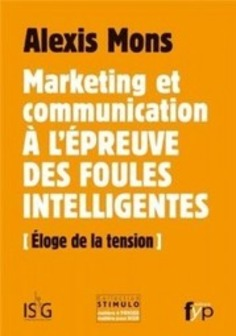Marketing et communication à l'épreuve des foules intelligentes - | Solutions locales | Scoop.it