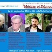 Conférence-débat sur les médias et la démocratie le 11 septembre 2013 | Les médias face à leur destin | Scoop.it