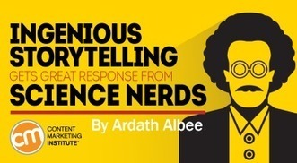 Ingenious Storytelling Gets Great Response from Science Nerds | Story and Narrative | Scoop.it