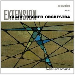 Clare Fischer Orchestra - Extension (Pacific Jazz, 1963; International Phonograph, 2012) | WNMC Music | Scoop.it