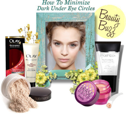 Beauty Buzz ~ How To Minimize Dark Under Eye Circles | THE LOS ANGELES FASHION | Best of the Los Angeles Fashion | Scoop.it