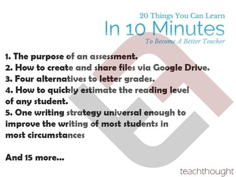 20 things you can learn in 10 minutes to become a better teacher | Edumorfosis.it | Scoop.it
