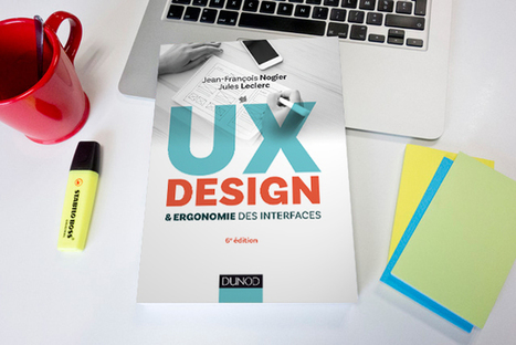 Livre UX Design & Ergonomie des interfaces - Ouvrage sur l'UX Design   graphisme-webdesign   Scoop.it