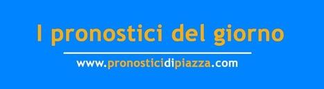 Pronostici calcio di oggi: Lunedì 4 Agosto 2014 | Pronostici di piazza | Scoop.it