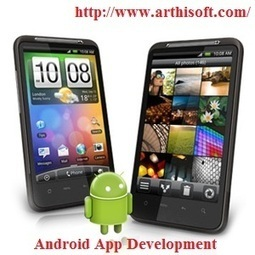 Android Application Development Services By Best Android App Developer | Android App Development India | Scoop.it