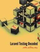 Laravel Testing Decoded - Free eBook Share | All Kind of Books Preview for You | Scoop.it