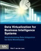 Data Virtualization for Business Intelligence Systems - Fox eBook | data virtualization | Scoop.it