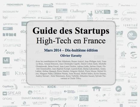 18ème édition du Guide des startups, par Olivier Ezratty | Growth Hacking - Monitoring | Scoop.it