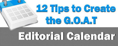 12 Tips on Creating the G.O.A.T Editorial Calendar - SEO.com | Self-Publishing, Writing, Exploring Your Inner Demons through words | Scoop.it