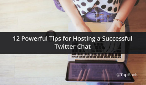 12 Tips for Hosting a Successful Twitter Chat | Content Marketing & Content Strategy | Scoop.it