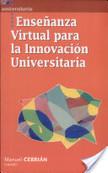 Enseñanza virtual para la innovación universitaria | El aprendizaje a lo largo de toda la vida y la implementación de las Tics | Scoop.it