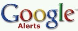 Comment créer les alertes Google efficacement ? | Web stratégie pour les petites entreprises | Scoop.it